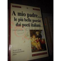 A mio padre… le più belle poesie dai poeti italiani    100 pagine 1000 lire Newton Vintage