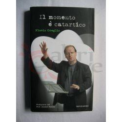 Il momento è catartico   OREGLIO Flavio   Mondadori Commedia