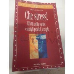 Che stress!  PANERAI Alberto E.   Tecniche Nuove Saggio