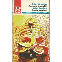 Anonima Intangibili/Cronache Marziane 21 ALDISS B.W.-BRACKETT L.  Bigalassia La Tribuna Fantascienza