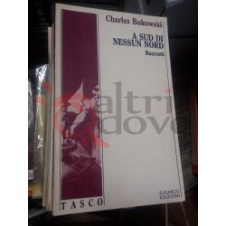 A sud di nessun nord – Racconti  Charles Bukowski  TASCO Sugarco edizioni Vintage
