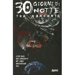 30 Giorni Di Notte: Tre Racconti 70  TEMPLESMITH. Ben JONES. Nat MILX B&N Magic Press Americani