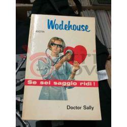 Doctor Sally 8 WODEHOUSE Pelham Grenville  Il Picchio Casa Editrice Bietti Commedia