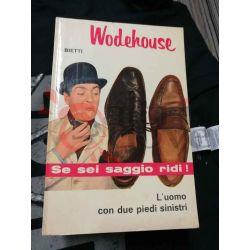 L'uomo con due piedi sinistri 23 WODEHOUSE Pelham Grenville  Il Picchio Casa Editrice Bietti Commedia