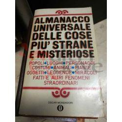 Almanacco universale delle cose più strane e misteriose 1066   Oscar Mondadori Saggio