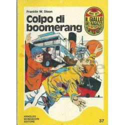 Colpo Di Boomerang 37  ROSTAGNO Marco Il Giallo Dei Ragazzi Mondadori Ragazzi
