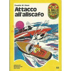 Attacco All'aliscafo 55  ROSTAGNO Marco Il Giallo Dei Ragazzi Mondadori Ragazzi