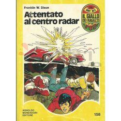 Attentato Al Centro Radar 158  ROSTAGNO Marco Il Giallo Dei Ragazzi Mondadori Ragazzi
