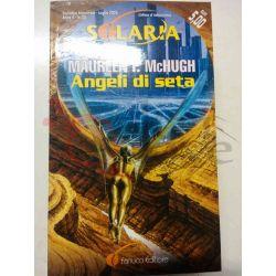 Angeli di seta Anno 4 -22 McHUGH Maureen F.  Solaria Fanucci Fantascienza