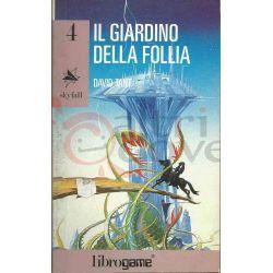 Il Giardino Della Follia 4   Skyfall Ed. E. Elle-Trieste Librogame