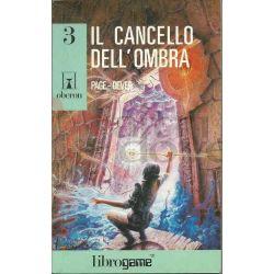 Il Cancello Dell'ombra 3   Oberon Ed. E. Elle-Trieste Librogame
