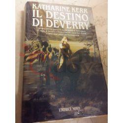 Deverry - Il destino di Deverry 3 KERR Katharine   Editrice Nord Fantasy