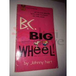 B.C.: Big Wheel! D2033 HART Johnny   Fawcett Crest Varie (inglese)