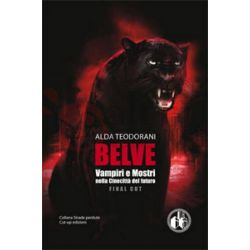 Belve Vampiri e Mostri nella Cinecittà del futuro v.unico TEODORANI Alda  Strade perdute nr. 10 CUT-UP Ed. Horror