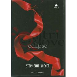 Eclipse 41 MEYER Stephenie  Lain Fazi Editore Horror