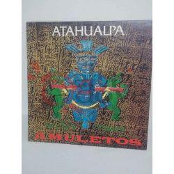 Atahualpa - Amuletos     33 giri  Vinile